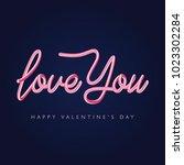 love you vanlentines day slogan....   Shutterstock .eps vector #1023302284