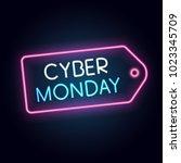 cyber monday banner  neon style ... | Shutterstock .eps vector #1023345709