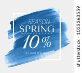 spring sale 10  off sign over... | Shutterstock .eps vector #1023363559