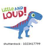 little and loud text with cute... | Shutterstock .eps vector #1023417799