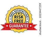 risk free 100  satisfaction...   Shutterstock .eps vector #1023447259