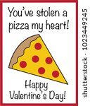 you have stolen a pizza my heart | Shutterstock .eps vector #1023449245