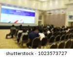 blurred of seminar  background | Shutterstock . vector #1023573727