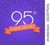 95 years anniversary logo... | Shutterstock .eps vector #1023579241
