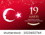 may 19th turkish commemoration... | Shutterstock .eps vector #1023602764