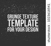 grunge texture template for... | Shutterstock .eps vector #1023618541