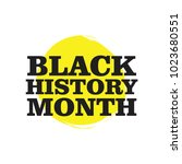 black history month vector... | Shutterstock .eps vector #1023680551