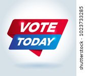 vote today arrow tag sign.   Shutterstock .eps vector #1023733285