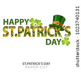 happy saint patrick's day paper ... | Shutterstock .eps vector #1023740131