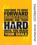 continue to move forward... | Shutterstock .eps vector #1023864901