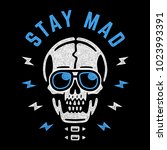 stay mad. vintage white skull... | Shutterstock .eps vector #1023993391