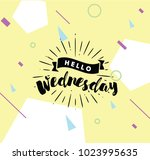 hello wednesday. inspirational... | Shutterstock .eps vector #1023995635