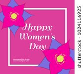happy women's day greeting card ... | Shutterstock .eps vector #1024116925