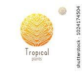tropical plant logo. vector... | Shutterstock .eps vector #1024174504