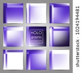 set of trendy holographic... | Shutterstock .eps vector #1024194481