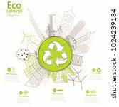 environmentally friendly world. ... | Shutterstock .eps vector #1024239184