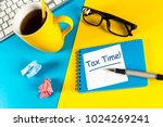 tax time   notification of the... | Shutterstock . vector #1024269241