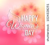 beautiful women's day card... | Shutterstock .eps vector #1024328251