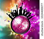 disco globe and silhouettes | Shutterstock .eps vector #1024400077