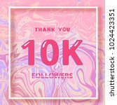 10k followers thank you square... | Shutterstock .eps vector #1024423351