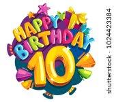 anniversary 10 years. happy... | Shutterstock .eps vector #1024423384