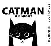 funny hero cat with slogan. for ... | Shutterstock .eps vector #1024434811