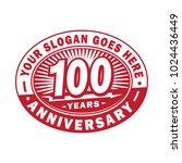 100 years anniversary.... | Shutterstock .eps vector #1024436449