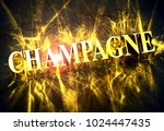 golden word 'champagne' with... | Shutterstock . vector #1024447435