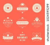 happy birthday badges and... | Shutterstock .eps vector #1024595299