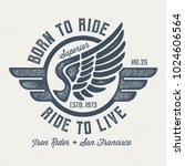 born to ride   ride to live  ...   Shutterstock .eps vector #1024606564