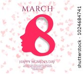 march 8 greeting card.... | Shutterstock .eps vector #1024684741