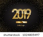 2019 golden new year sign with... | Shutterstock .eps vector #1024805497