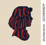 no means no   hand drawn... | Shutterstock .eps vector #1024830829