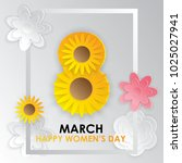 8th of march. international... | Shutterstock .eps vector #1025027941