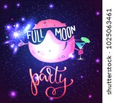 full moon party cosmic... | Shutterstock .eps vector #1025063461