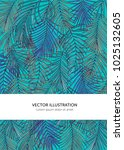 template with tropical palm... | Shutterstock .eps vector #1025132605