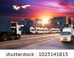 logistics and transportation of ... | Shutterstock . vector #1025141815