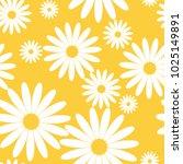white daisies seamless vector... | Shutterstock .eps vector #1025149891