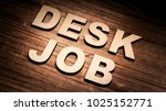 'desk job' english word in... | Shutterstock . vector #1025152771
