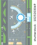 top view of the airport  ... | Shutterstock .eps vector #1025203069