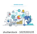 business success concept.... | Shutterstock .eps vector #1025203135