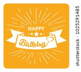 vintage card   happy birthday. | Shutterstock .eps vector #1025291485