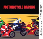 motorcycle racing poster and... | Shutterstock .eps vector #1025403061