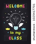 welcome to my class. teachers... | Shutterstock .eps vector #1025417701