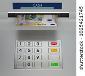 atm machine keypad with euro... | Shutterstock . vector #1025421745