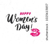 happy women's day hand... | Shutterstock .eps vector #1025615857