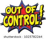 out of control | Shutterstock .eps vector #1025782264