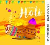 indian festival of happy holi... | Shutterstock .eps vector #1025804797