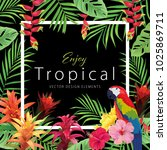 beautiful tropical frame with... | Shutterstock .eps vector #1025869711