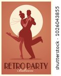 retro party poster. silhouettes ... | Shutterstock .eps vector #1026043855